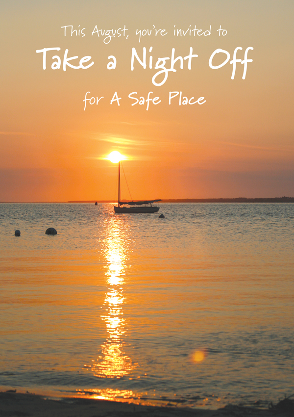 Take a Night Off for A Safe Place
